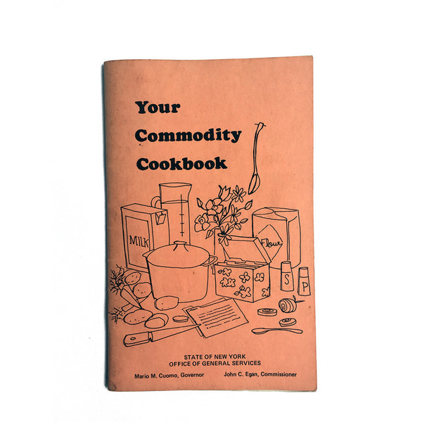 Your Commodity Cookbook by the State of New York Office of General Services