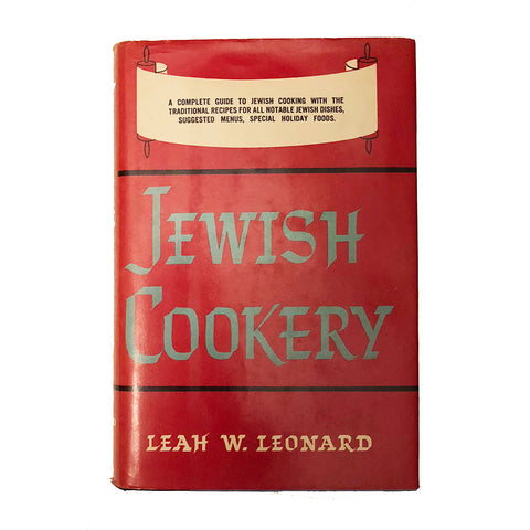 Jewish Cookery by Leah W. Leonard