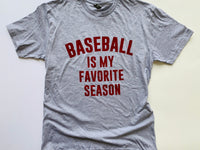 Baseball Is My Favorite Season Tee