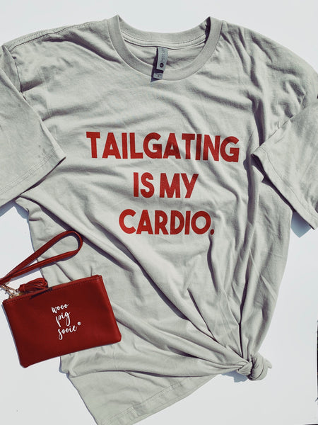 Tailgating Is My Cardio Tee