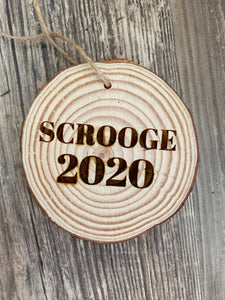Scrooge 2020 Wooden Ornament