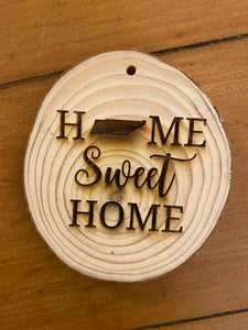 Home Sweet Home Wooden Ornament