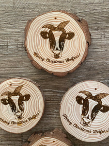 Merry Christmas Heifers Wooden Ornament