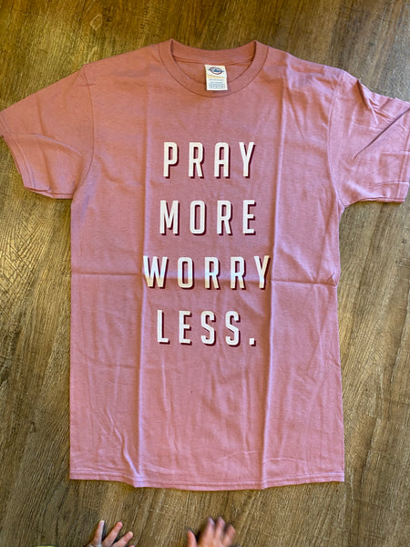 Pray More, Worry Less
