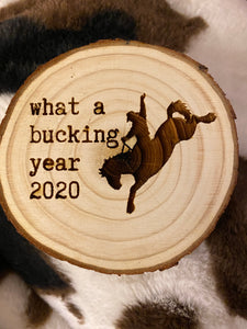 Bucking Year Wooden Ornament