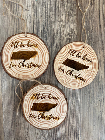 I'll be Home for Christmas Wooden Ornament
