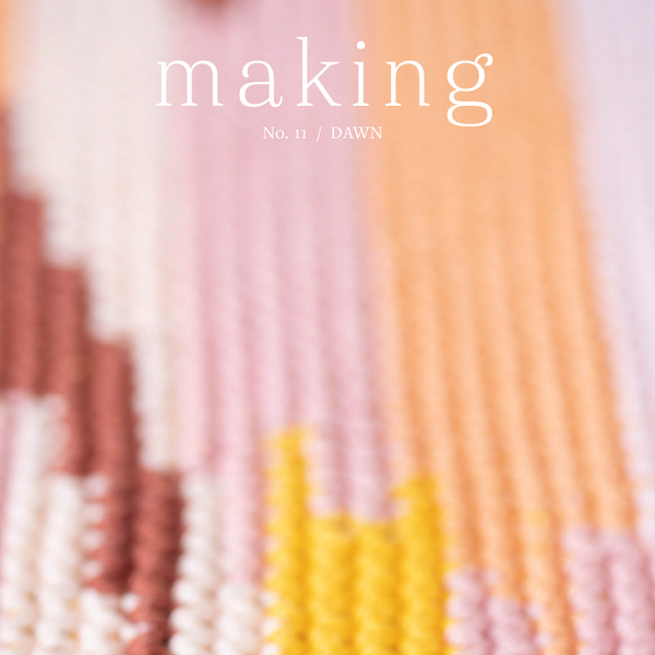 Making Magazine No. 11 Dawn