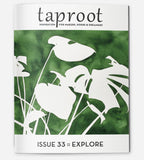 Taproot Issue 33: Explore