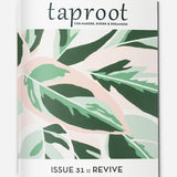 Taproot Issue 31: Revive