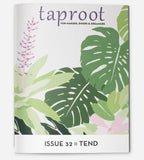 Taproot Issue 32: Tend