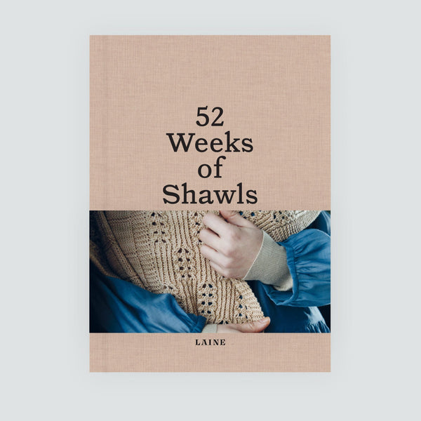PRE ORDER 52 Weeks of Shawls by Laine Publishing