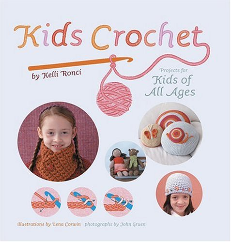 Kids Crochet by Kelly Ronci