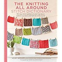 Knitting All Around Stitch Dictionary by Wendy Bernard