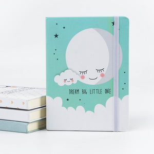 Dream Big Little One Notebook
