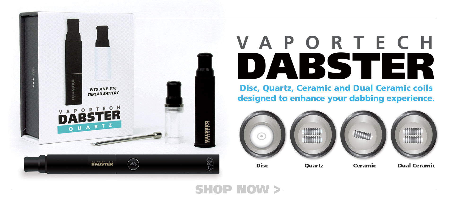 VaporTech Dabster and Dabster Coils - Single Ceramic, Dual Ceramic, Dual Quartz Coil, Ceramic Disc