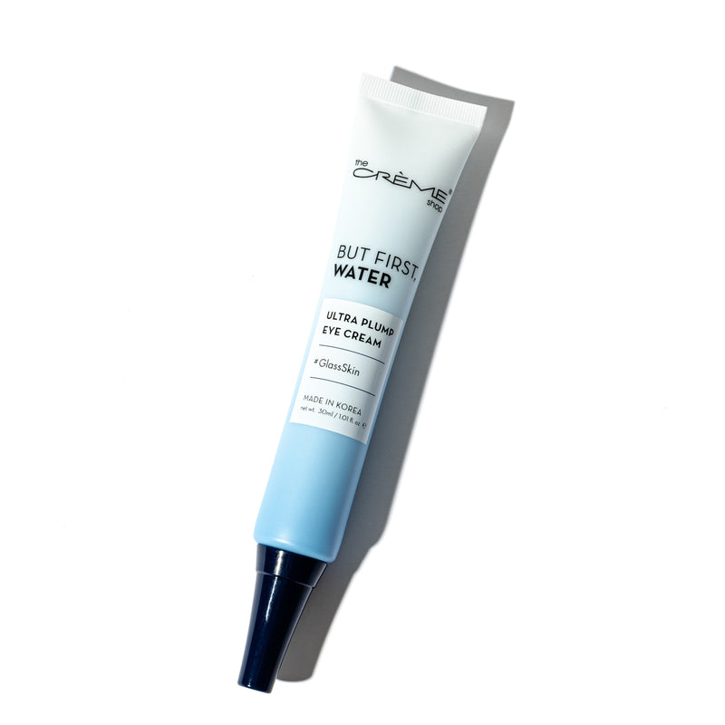 But First, Water - Ultra Plump Eye Cream - The Crème Shop