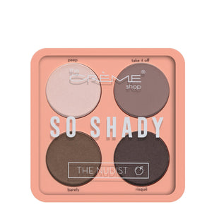 """So Shady"" Eyeshadow Palette The Nudist - The Crème Shop"