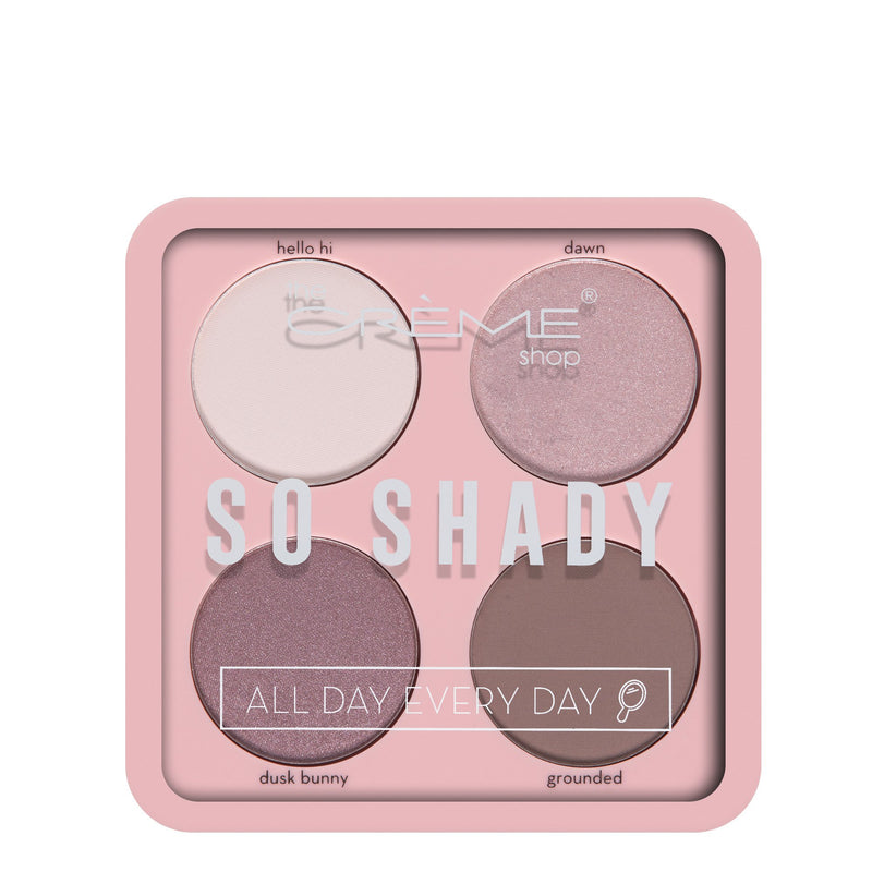 """So Shady"" Eyeshadow Palette All Day Every Day - The Crème Shop"