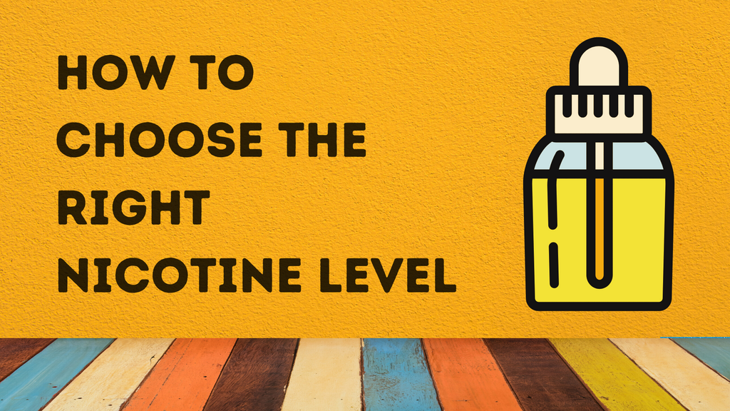 How to choose the right nicotine level