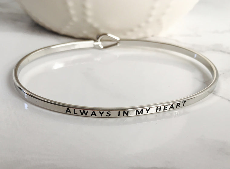 """ALWAYS IN MY HEART"" Bangle - Anna Jane  - 1"