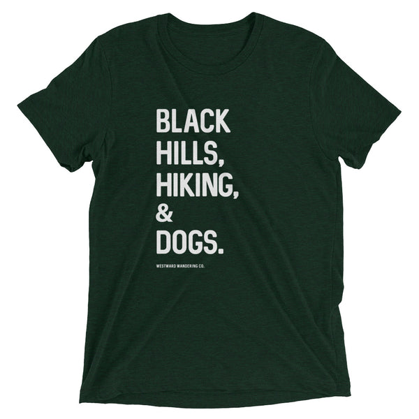 Black Hills. Hiking. & Dogs. Tee