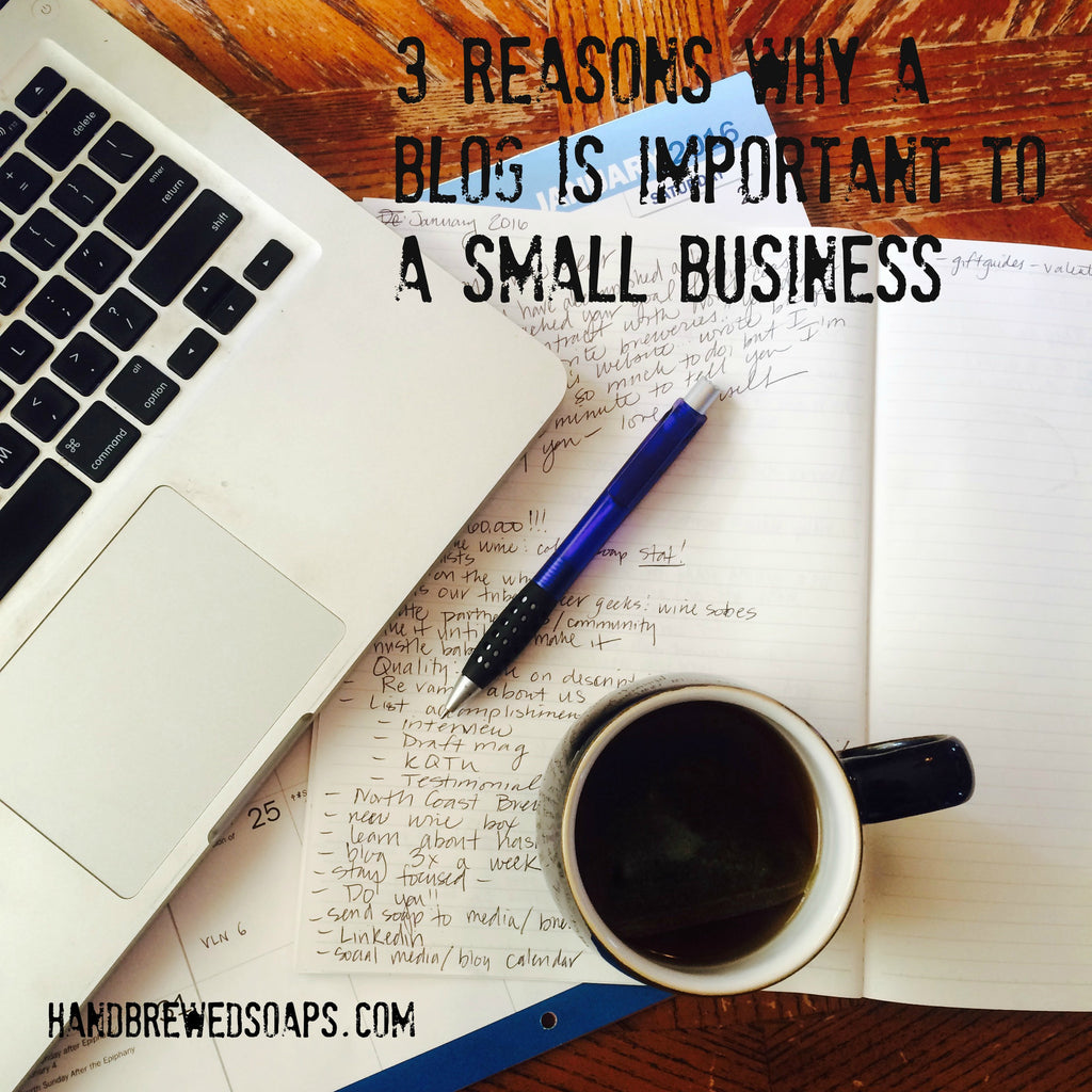 3 Reasons Why A Blog Is Important To A Small Business