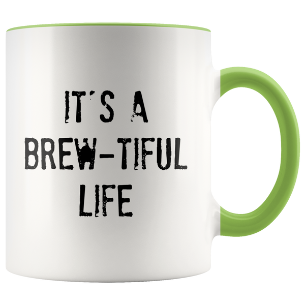 It's A Brew-tiful Life Mug