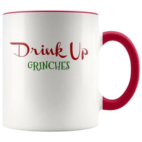 Drink Up Grinches Coffee Mug