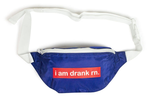 The 'i am drank rn' Fanny Pack