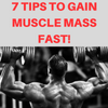 7 Critical Tips For Gaining Muscle Mass Fast!