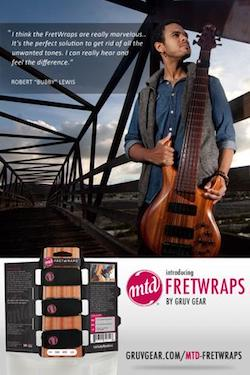 Gruv Gear And Michael Tobias Design Announce MTD FretWraps To Ship With Every New American Bass