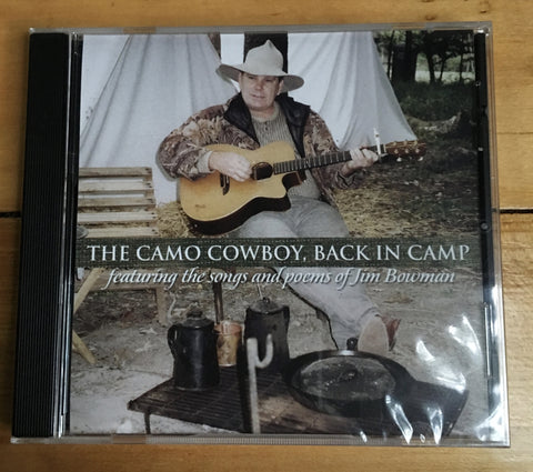 Jim Bowman - The Camo Cowboy, Back in Camp