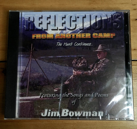 Jim Bowman - Reflections from Another Camp
