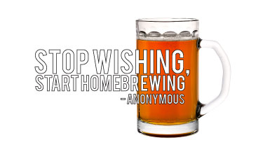 Stop Wishing Start Homebrewing Brewers Barn