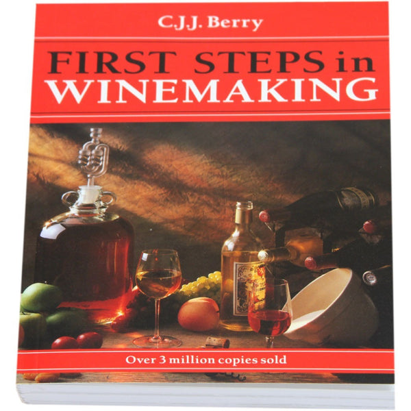First Steps in Winemaking - C.J.J. Berry - Brewers Barn