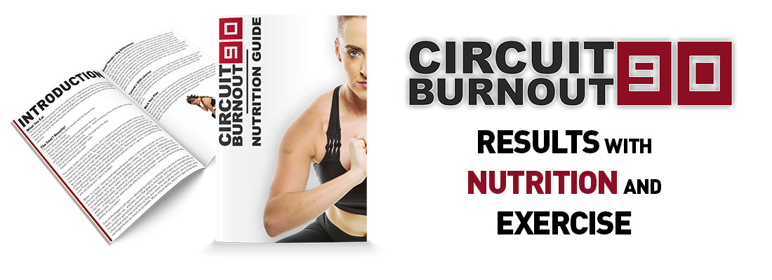 Circuit Burnout 90 Nutrition Plan