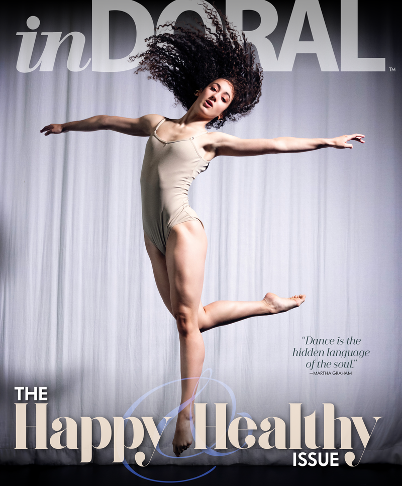 In Doral Magazine: The Happy & Healthy Issue