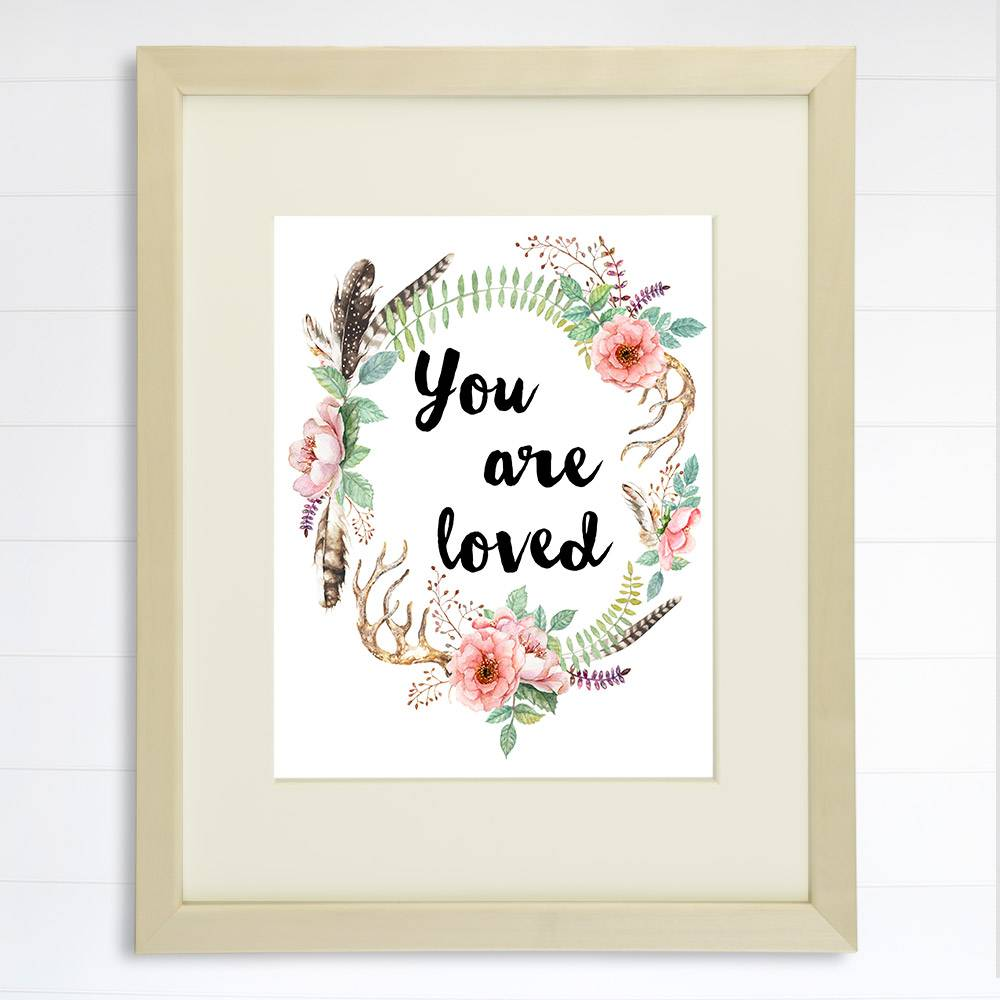 You Are Loved Floral Wreath Art Print - 8x10 - Dream Big Printables