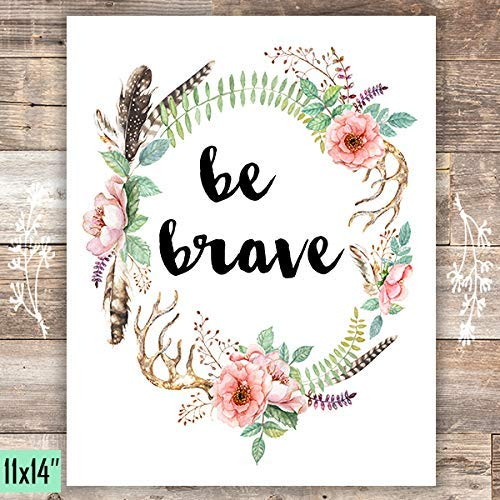Be Brave Floral Wreath Art Print - Unframed - 11x14 - Dream Big Printables