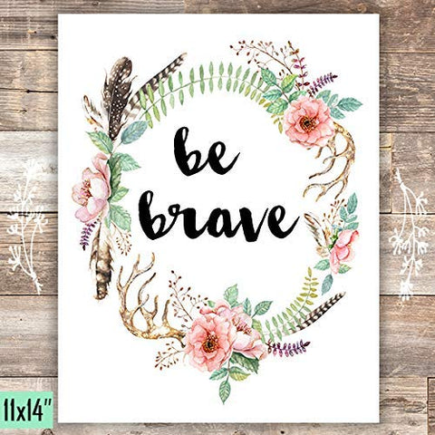Be Brave Floral Wreath Art Print - Unframed - 11x14