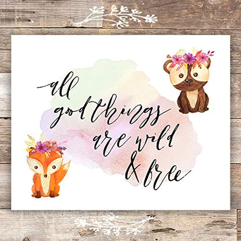 All Good Things Are Wild & Free Art Print - Unframed - 8x10