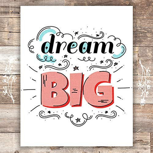 Dream Big Art Print - Unframed - 8x10 | Inspirational Decor - Dream Big Printables