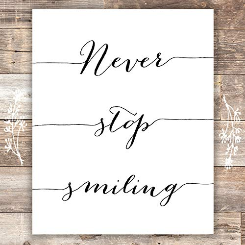 Never Stop Smiling Art Print - Unframed - 8x10 | Inspirational Quote - Dream Big Printables