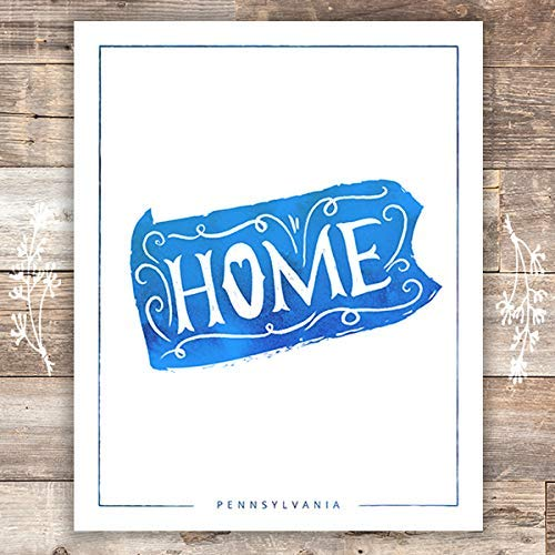 Pennsylvania Home Art Print - Unframed - 8x10 | Wall Decor - Dream Big Printables