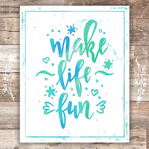 Make Life Fun Typography Art Print - Unframed - 8x10 | Inspirational Quote - Dream Big Printables
