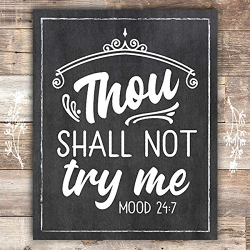 Thou Shall Not Try Me - Chalkboard - Art Print - Unframed - 8x10 - Dream Big Printables