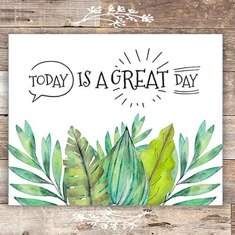 Today Is A Great Day Inspirational Wall Decor - Unframed - 8x10 - Dream Big Printables