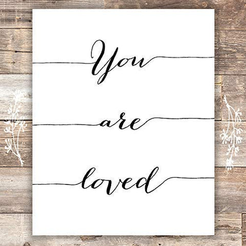 You Are Loved Calligraphy Art Print - Unframed - 8x10