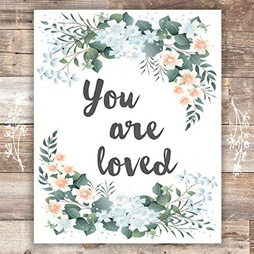 You Are Loved Floral Frame Art Print - Unframed - 8x10 - Dream Big Printables