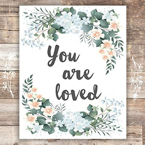 You Are Loved Floral Frame Art Print - Unframed - 8x10